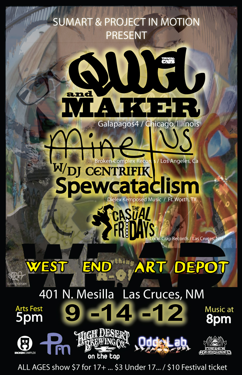 Qwel & Maker in Las Cruces, NM 2012