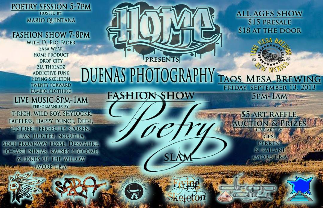 Home Product presents: Duenas Photography Fashion Show and Poetry Slam in Taos, New Mexico Friday September 13th, 2013