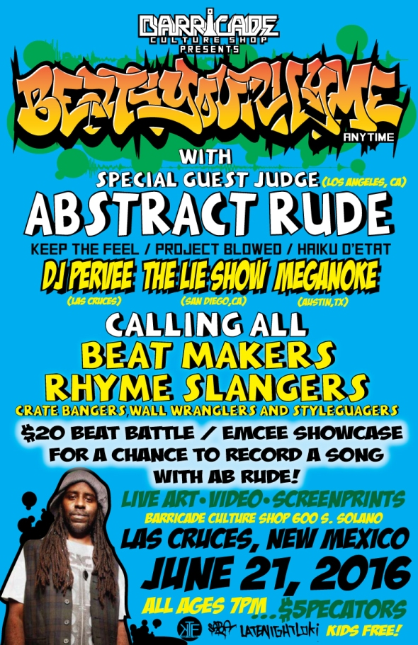 beatsyourhymeanytime-abrtact-rude-barricade-las-cruces-2016